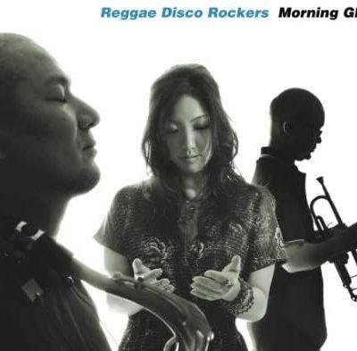 morning-glory(Reggae Disco Rockers)