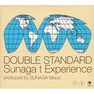 DOUBLE STANDARD(Sunaga t Experience)