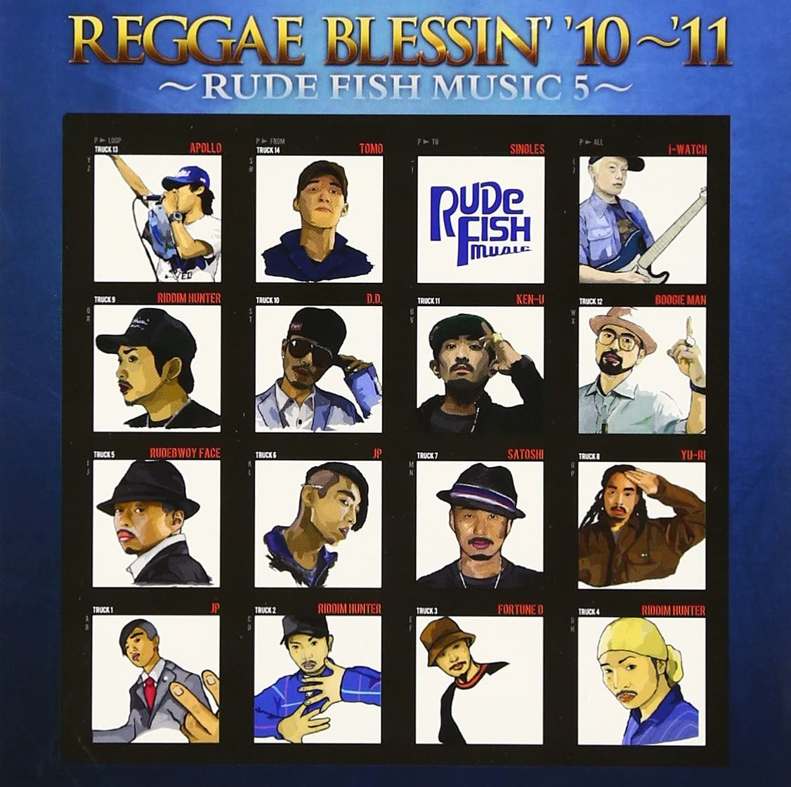 REGGAE BLESSIN' '10〜'11 〜RUDE FISH MUSIC 5〜