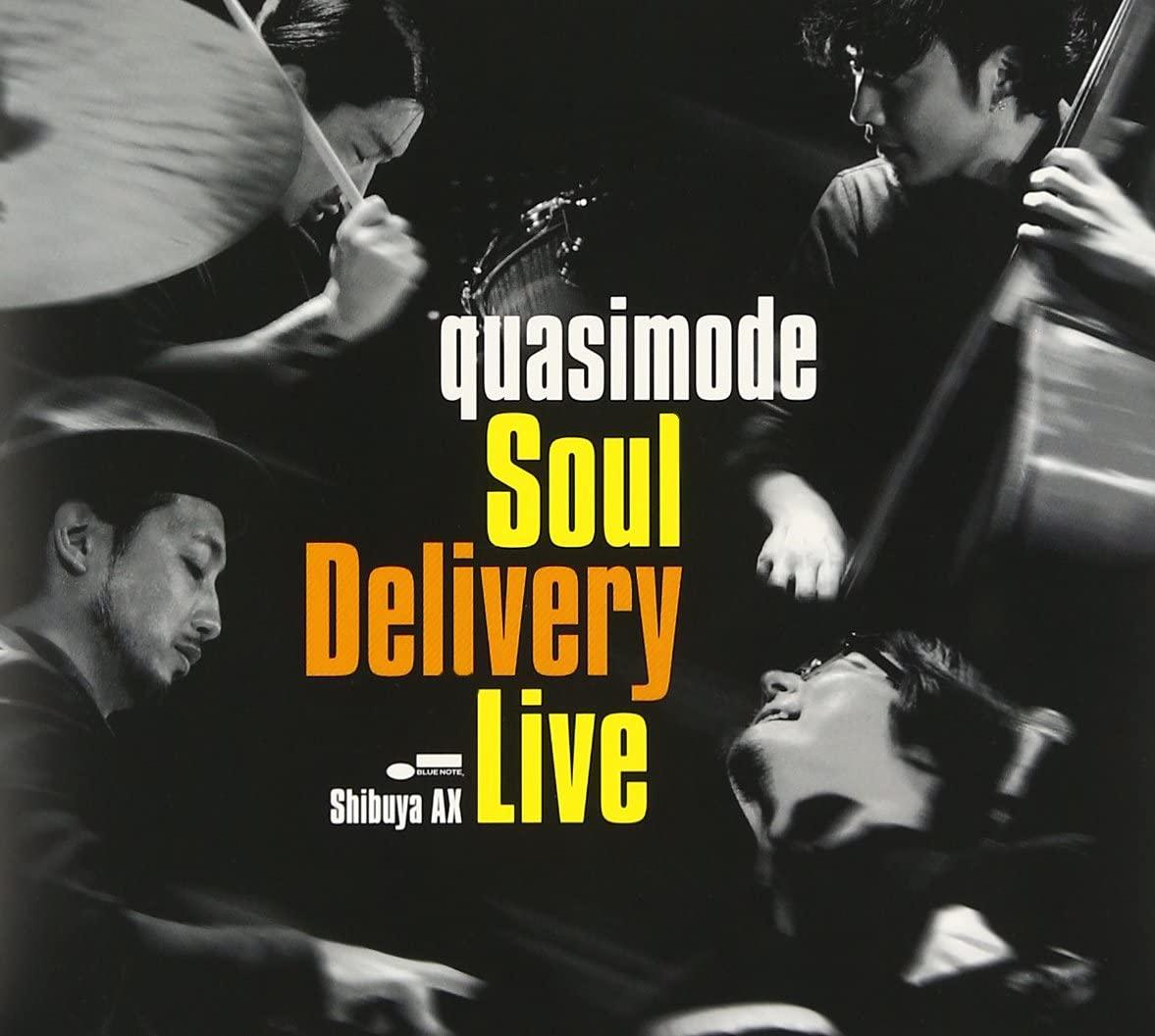 Soul Delivery Live-Shibuya AX(quasimode)