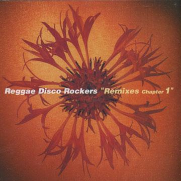 Reggae Disco Rockers Remixes Chapter1(Reggae Disco Rockers)